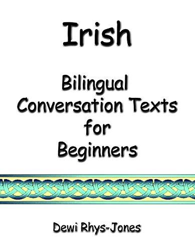 Irish Bilingual Conversation Texts for Beginners (Irish Edition)
