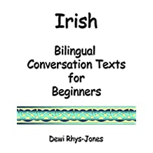 Irish Bilingual Conversation Texts for Beginners (Irish Edition)