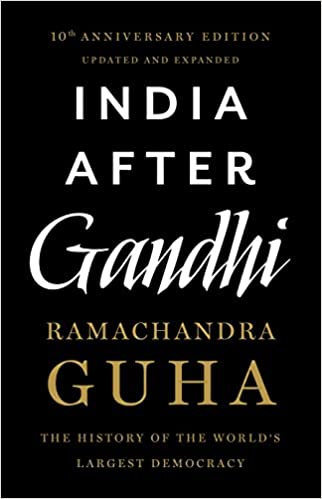 Post Independence Consolidation: Indian After Gandhi Ramachandra Guha