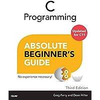 Absolute Beginner's Guide C Programming