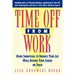 Time Out from Work, Lisa A. Rogak, 0788156357