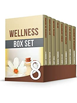 Download PDF Wellness Box Set - Amazing Essential Oils, Crystal Healing, Detox, Natural Antibiotics Guides for Your Well-Being