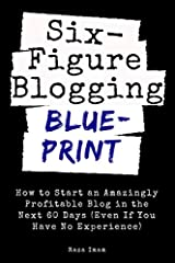 Discover how to start an AMAZINGLY profitable blog in the next 60 days (even if you have no experience)              Are you looking for aproven,step-by-stepsystem that allows you to create a profit pulling blog on autopilo...