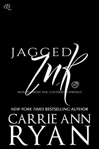 Jagged Ink (Montgomery Ink: Colorado Springs Book 3)