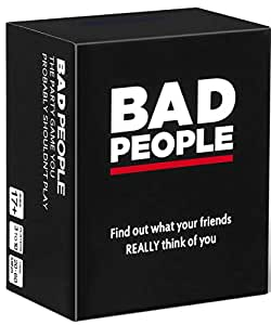 BAD PEOPLE The Party Game You Probably Shouldn't Play