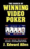 The Basics of Winning Video Poker, J. Edward Allen, 0940685345