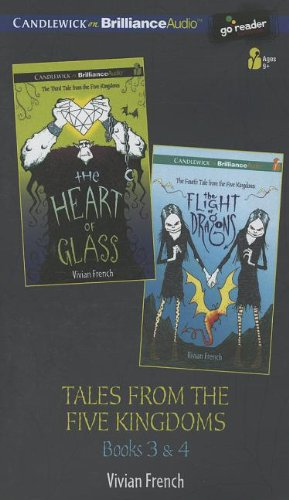 Download Tales from the Five Kingdoms Set 2: The Heart of Glass, The Flight of Dragons pdf