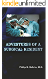 Adventures Of A Surgical Resident
