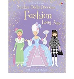 Book Fashion Long Ago (Usborne Sticker Dolly Dressing)- Common