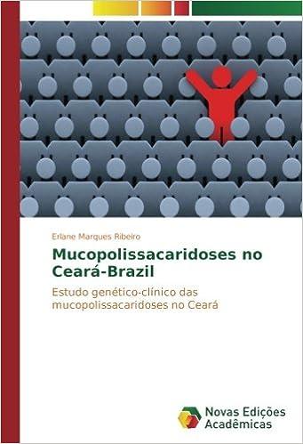 Mucopolissacaridoses no Ceará-Brazil: Estudo genético ...