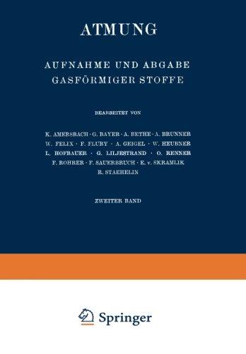 Atmung: Aufnahme und Abgabe Gasförmiger Stoffe (Handbuch der normalen und pathologischen Physiologie) (German Edition)