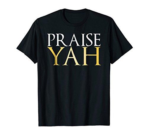 Hebrew Israelite Praise Yah Shirt for Hebrew Roots Movement