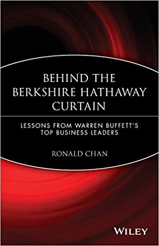 Behind the Berkshire Hathaway Curtain: Lessons from Warren ...