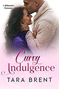 Curvy Indulgence Billionaire Tara Brent ebook product image