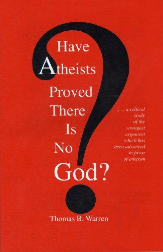 Have Atheists Proved There Is No God