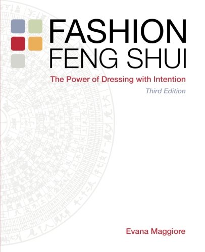 Fashion Feng Shui: The Power of Dressing with Intention