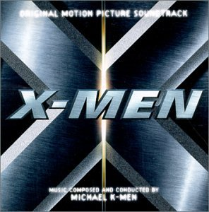 Price comparison product image X-Men: Original Motion Picture Soundtrack