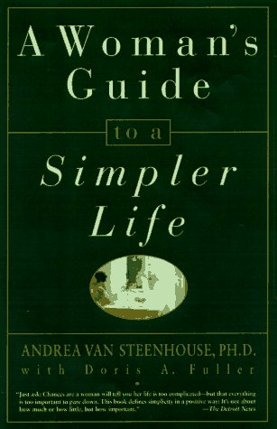 A Woman's Guide to a Simpler Life