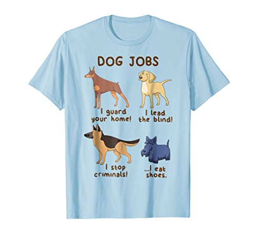 Dog Jobs T-Shirt (Doberman German Shepherd)