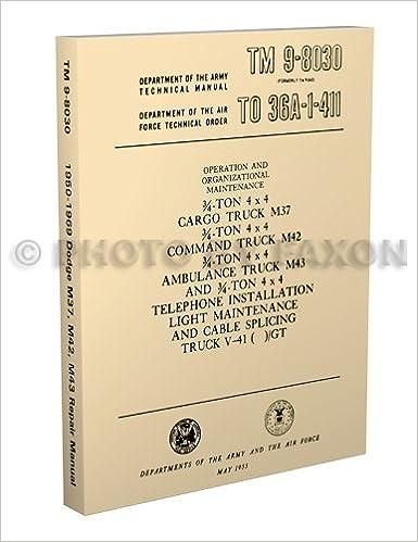 1950-1969 Dodge Military M37 M42 M43 M201 Repair Shop Manual Reprint on