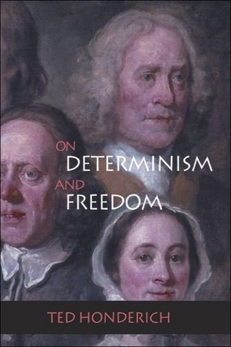 On Determinism And Freedom