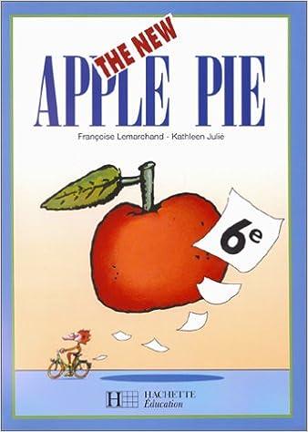 Download The New Apple Pie, 6e élève, édition 1999 (intégral) pdf epub
