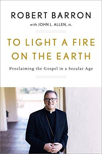 To Light a Fire on the Earth: Proclaiming the Gospel in a Secular - Allen In Outlets