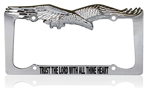 Custom Brother - TRUST THE LORD WITH ALL THINE HEART Christianity Religious Jesus Eagle Metal Chrome License Plate Frame, License Tag Holder ()