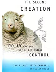 The Second Creation: Dolly and the Age of Biological Control