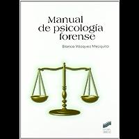 Manual de psicología forense (Psicología. Manuales prácticos nº 58)