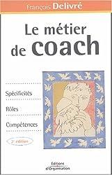 Le métier de coach : Spécificités, rôles, compétences