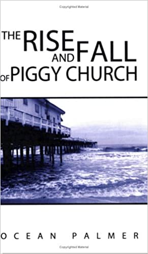 The Rise and Fall of Piggy Church