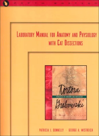 Laboratory Manual for Anatomy and Physiology with Cat Dissections (5th Edition)