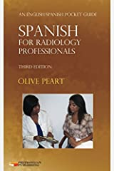 Spanish for Radiology Professionals: An English/Spanish Pocket Guide Paperback