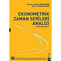Ekonometrik Zaman Serileri Analizi: Eviews Uygulamalı