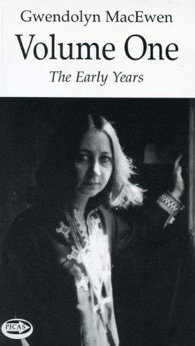 Gwendolyn MacEwen: Volume 1 (The Early Years) ebook