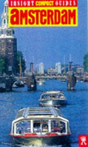 Amsterdam Insight Compact Guide (Compact Guides) (Insight Compact Guides) Amsterdam Insight Compact Guide (Compact Guides) (Insight Compact Guides)