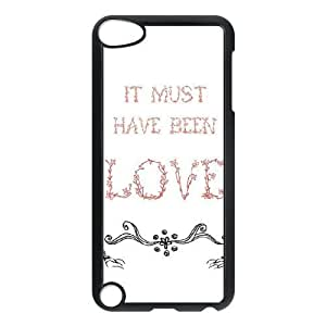 Durable Hard cover Customized TPU case Must Have Been Love iPod Touch 5 Case Black
