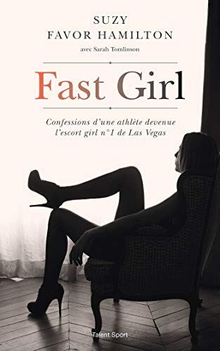 Fast girl (Fast Girl A Life Spent Running From Madness)