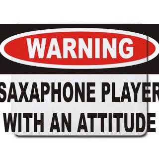 Price comparison product image Warning: Saxaphone Player with an attitude Mousepad [Office Product]