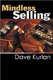 Mindless Selling, Dave Kurlan, 0759610142