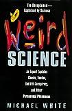 Weird Science, Michael James Denham White, 0380805057