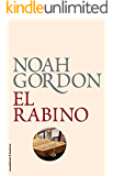 El rabino (BIBLIOTECA NOAH GORDON) (Spanish Edition)