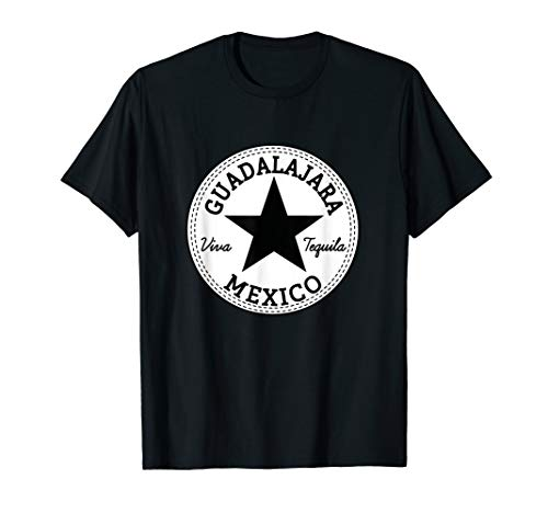(GUADALAJARA - Jalisco - Mexico T-Shirt - Viva Tequila !)