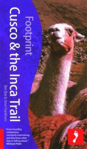 Footprint Cusco Inca Trail (2e (Footprint Cuzco & the Inca Heartland Handbook)
