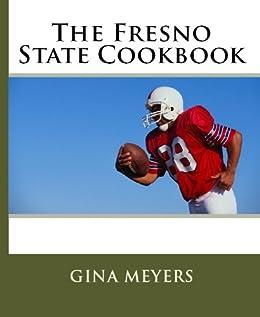 The Fresno State Alumna Cookbook