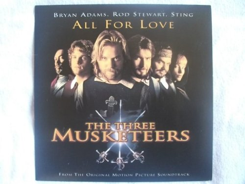 BRYAN ADAMS ROD STEWART STING All For Love (Three Muskateers) 7