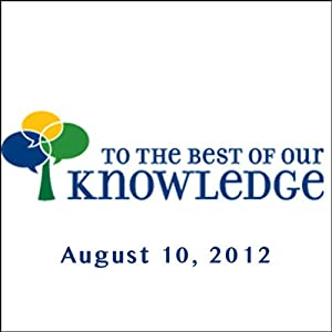 To the Best of Our Knowledge: Information Radio/TV Program
