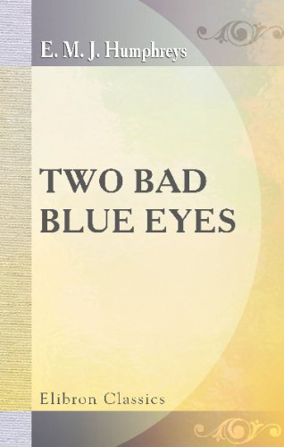 Download Two Bad Blue Eyes: By 'Rita' ebook