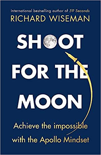 Notes On Shooting Moon >> Shoot For The Moon How The Moon Landings Taught Us The 8 Secrets Of